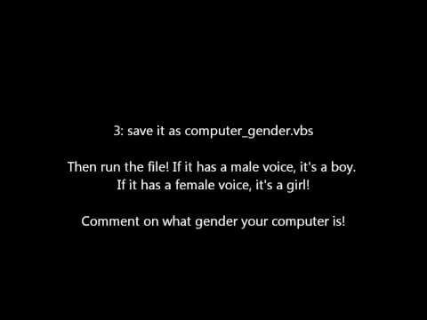 Find Out if Your Computer is a Boy or Girl!